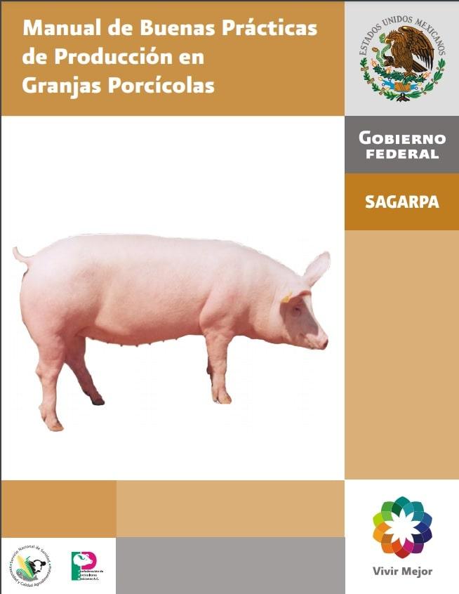 Manual de Buenas Prácticas de Producción en Granjas Porcícolas